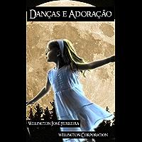Danças e Adoração