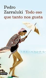 Todo eso que tanto nos gusta (Anea y Delfin) (Spanish Edition)