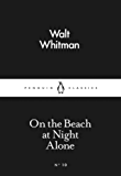 On the Beach at Night Alone (Penguin Little Black Classics)