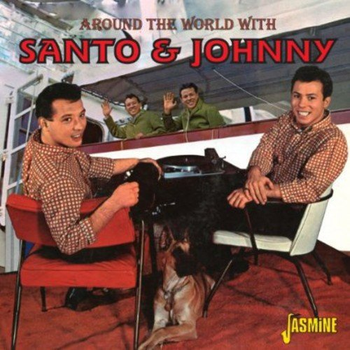 - Around The World With.... Santo & Johnny [ORIGINAL RECORDINGS REMASTERED]