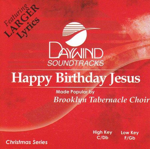 Jesus Track - Happy Birthday Jesus [Accompaniment/Performance Track]