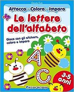Amazonit Le Lettere Dellalfabeto Con Adesivi Ediz A Colori