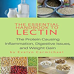 The Essential Handbook to Lectin
