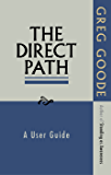 The Direct Path: A User Guide (English Edition)