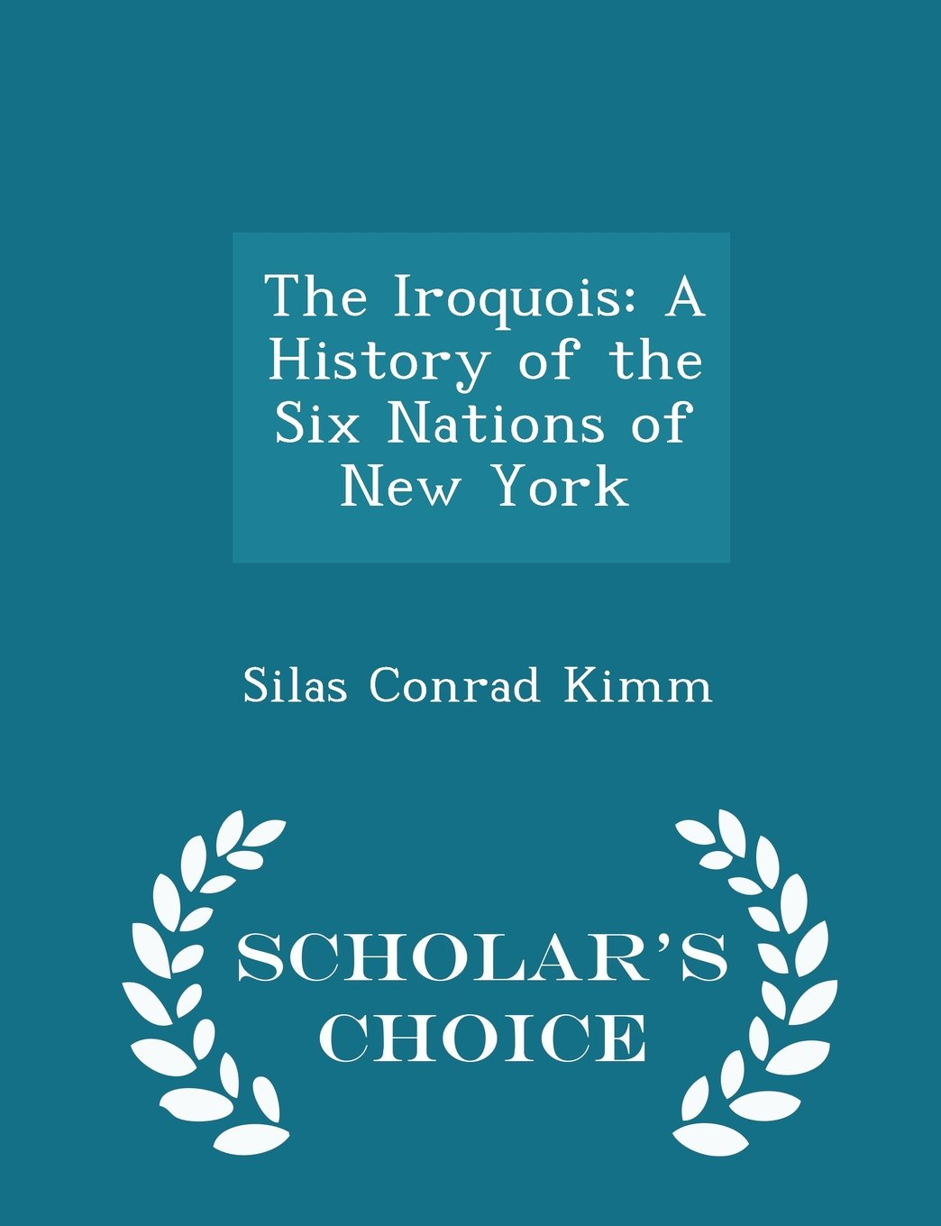 The Iroquois: A History of the Six Nations of New York - Scholar's Choice Edition pdf