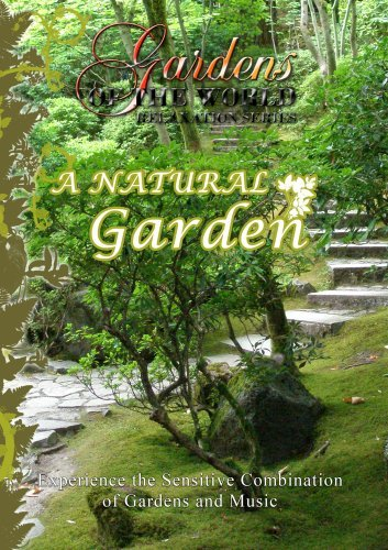 Gardens of the World A NATURAL GARDEN [DVD] [2012] [NTSC] B01I05M9BY