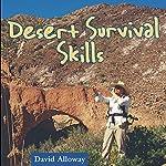 Desert Survival Skills | David Alloway