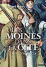 Des moines dans la cité - XVIe-XVIIIe siècle par Hours