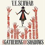 A Gathering of Shadows: A Novel | V. E. Schwab