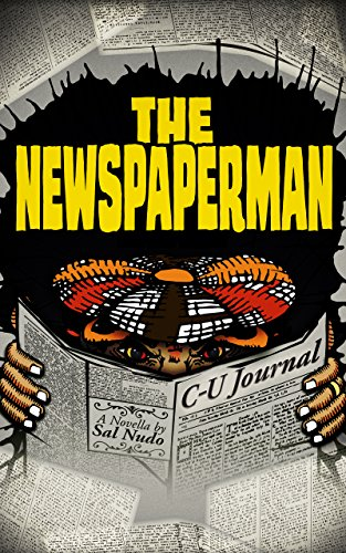 The Newspaperman by [Nudo, Sal]