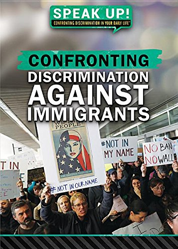 Confronting Discrimination Against Immigrants