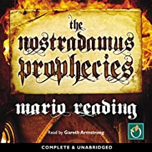 The Nostradamus Prophecies Audiobook by Mario Reading Narrated by Gareth Armstrong