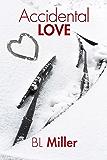 Accidental Love (English Edition)