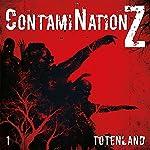 Totenland (ContamiNation Z 1) | Dane Rahlmeyer