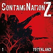 Totenland (ContamiNation Z 1) | Dane Rahlmeyer