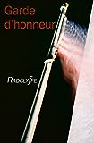 """GARDE D'HONNEUR: 4e épisode de la série """"Honneur"""" de Radclyffe"""