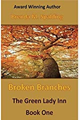Broken Branches (The Green Lady Inn Book 1) Kindle Edition