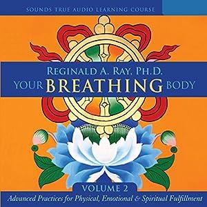 Your Breathing Body, Volume 2 Speech