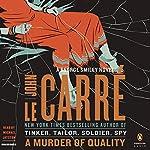 A Murder of Quality: A George Smiley Novel | John le Carré