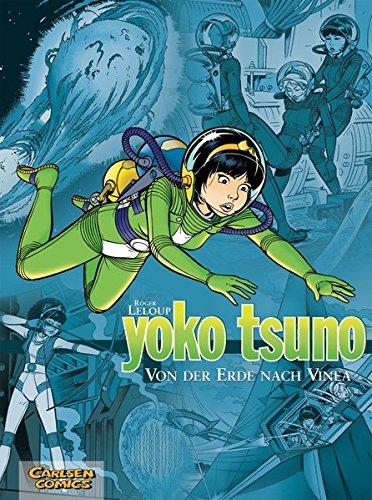 Yoko Tsuno Sammelbände 2: Von der Erde nach Vinea