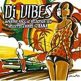 Di VIBES~Japanese Reggae Selection 2010~