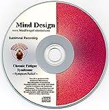 Chronic Fatigue Syndrome (CFS) Symptom Relief Subliminal CD - Overcome Symptoms of Chronic Fatigue Syndrome!!