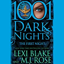 The First Night Audiobook by Lexi Blake, M. J. Rose Narrated by Natalie Ross