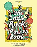 img - for Indie Rock Poster Book by Yellow Bird Project (2011-04-20) book / textbook / text book