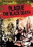 img - for Plague: The Black Death (Doomed!) book / textbook / text book