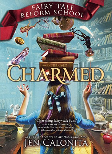 Charmed (Turtleback School & Library Binding Edition) (Fairy Tale Reform School)