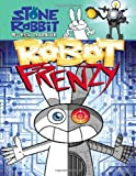 Stone Rabbit #8: Robot Frenzy, Erik Craddock, 0375869131