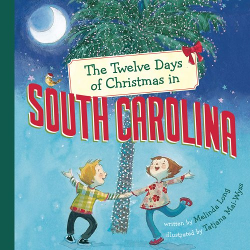 The Twelve Days of Christmas in South Carolina (The Twelve Days of ...