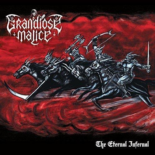 Grandiose Malice - The Eternal Infernal - CD - FLAC - 2017 - FATHEAD Download
