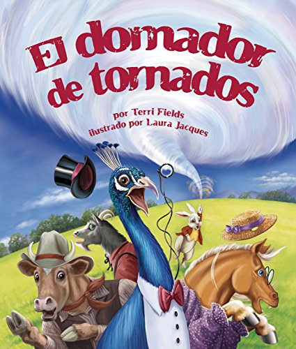 El domador de tornados (Spanish Edition)