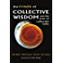 The Power of Collective Wisdom: And the Trap of Collective Folly