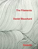 The Filaments, Daniel Bouchard, 8487467458