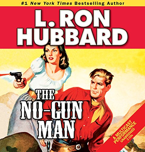No-Gun Man, The: A Frontier Tale of Outlaws, Lawlessness, and One Man's Code of Honor (Western Short Stories Collection)