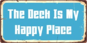 """StickerPirate 1039HS The Deck is My Happy Place 5""""x10"""" Aluminum Hanging Novelty Sign"""