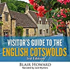 Visitor's Guide to the English Cotswolds: 3rd Edition 2015 Hörbuch von Blair Howard Gesprochen von: Jack Wynters
