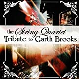 Music : String Quartet Tribute To Garth Brooks