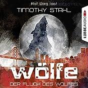 Der Fluch des Wolfes (Wölfe 1)   Timothy Stahl