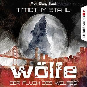 Der Fluch des Wolfes (Wölfe 1) Hörbuch