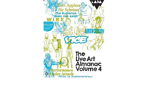 The Live Art Almanac: Volume 4: Amazon.es: Keidan, Lois ...