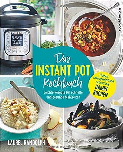Book Das Instant-Pot-Kochbuch