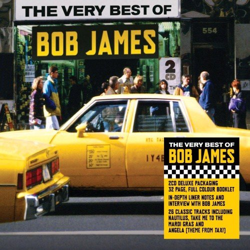The Very Best Of - Bob James (The Best Of Bob James)
