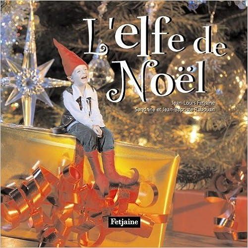 Livres L'elfe du Père Noël pdf ebook