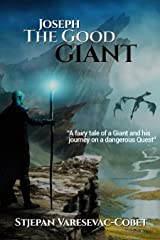 Joseph, The Good Giant: Fairy tale Kindle Edition