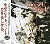 Miyuki Nakajima Tribute: Yourself Myself by Various Artists (2003-09-26)