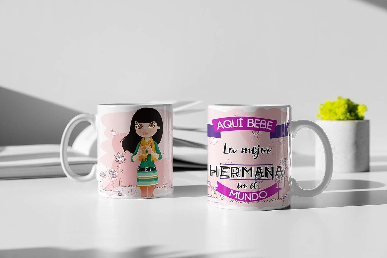 Taza de Desayuno Personalizadas y Divertidas para Las Hermanas. -Aquí Bebe La Mejor Hermana en el Mundo.- Taza Decorativa para Regalo Original y Divertido con Caja. (11oz) 350 ml. (Pelo Moreno)
