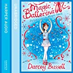 Delphie and the Magic Spell: Magic Ballerina Series | Darcey Bussell